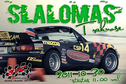 Paskutinysis 2011 m. vasaros sezono SVC slalomas!