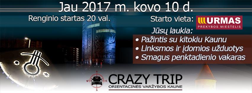 Pramoginės orientacinės automobilių varžybos Kaune CRAZY TRIP 2017-03-10