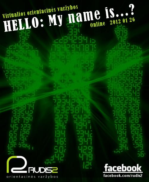 """Virtualus orientacinis žaidimas """"HELLO:My name is…?"""" 2012 01 26"""